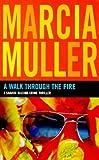 A Walk Through the Fire: A Sharon McCone Crime Thriller