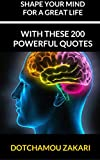 These 200 quotes will shape your mind for a great life.
