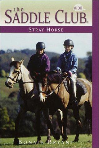 Stray Horse (Saddle Club No. 100) PDF