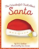 The (Wonderful) Truth About Santa