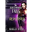 Redefined (Havenwood Falls Book 25)