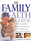 Family Health Guide, Miriam Stoppard, 0789496992