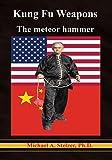 Kung Fu Weapons: Meteor hammer