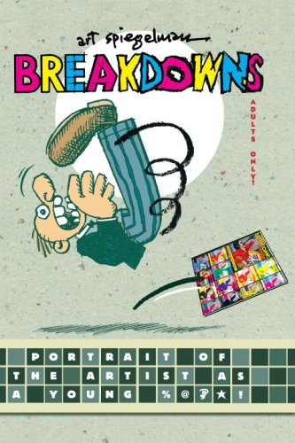 """Breakdowns - Portrait of the Artist as a Young %@&*!"" av Art Spiegelman"