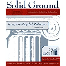Jesus, the Recycled Redeemer (Solid Ground)