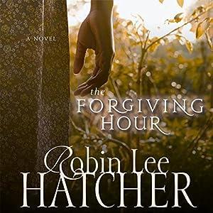 The Forgiving Hour Audiobook