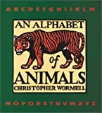 An Alphabet of Animals, Chris Wormell, 1561387045