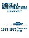 1975-1976 Chevrolet Cosworth Vega Repair Shop Manual Reprint Supplement