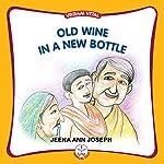 Old Wine in a New Bottle (Vikram Vetal) | Jeena Ann Joseph