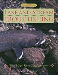 Guide to Lake and Stream Trout Fishing
