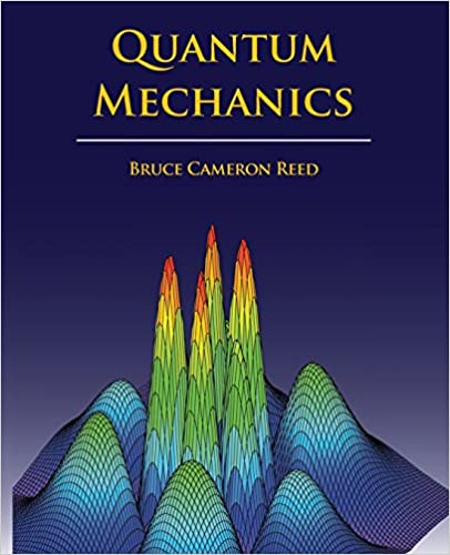 Quantum mechanics b cameron reed 9780763744519 amazon books quantum mechanics 1st edition fandeluxe Gallery