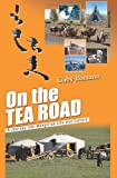 On the Tea Road, Gaby Bamana, 1461009588