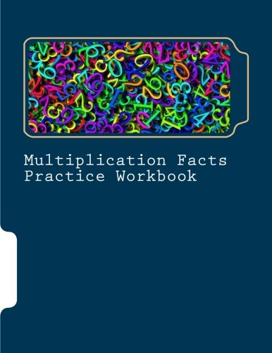 Mulitiplication Facts Practice Workbook: Part of the Genesis Curriculum (GC Fast Facts) (Volume 3)