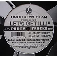 The Crooklyn Clan / Let's Get Ill