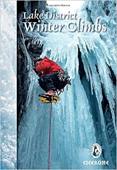 Book Lake District Winter Climbs: Snow, Ice and Mixed Climbs in the English Lake District (Winter Amp Ski Mountaineering) by Brian Davison (16-Dec-2012)