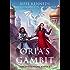 Oria's Gambit (Sorcerous Moons Book 2)