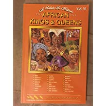 A Salute to Historic African Kings and Queens