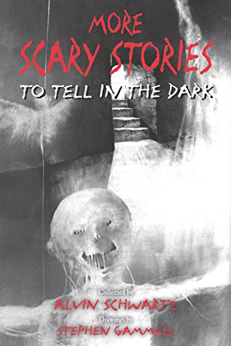 More Scary Stories to Tell in the Dark (A Scary Story To Tell In The Dark)