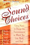 Sound Choices, Susan Mazer and Dallas Smith, 1561705691