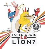 """Afficher """"Tu te crois le lion ?"""""""