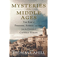 Mysteries of the Middle Ages: And the Beginning of the Modern World (Hinges of History Book 5) (English Edition)
