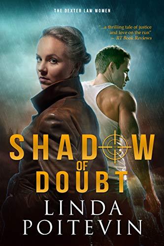 (Shadow of Doubt (The Dexter Law Women Book 1))