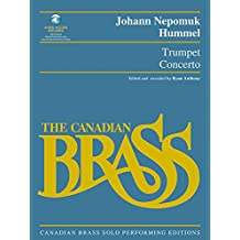 Trumpet Concerto: Canadian Brass Solo Performing Edition with recordings of performances and accompaniments