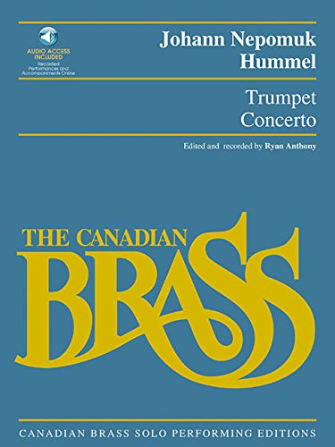 Trumpet Concerto: Canadian Brass Solo Performing Edition with recordings of performances and accompaniments (Best Classical Trumpet Solos)