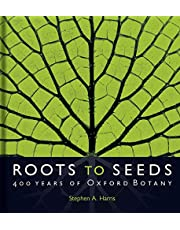 Roots to Seeds: 400 Years of Oxford Botany