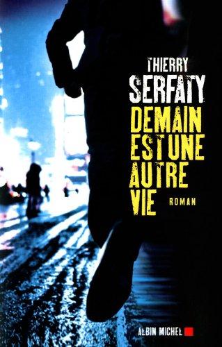 Demain Est Une Autre Vie Romans, Nouvelles, Recits Domaine Francais French Edition