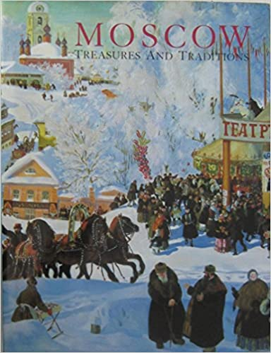 Book Moscow: Treasures and Traditions (Smithsonian Institution Traveling Exhibition Service)