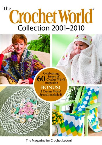 The Crochet World Collection 2001–2010