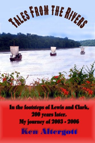 Tales from the Rivers: In the Footsteps of Lewis & Clark