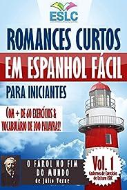 Romances Curtos em Espanhol Fácil para Iniciantes com + de 60 exercícios & Vocabulário de 200 palavras: &q
