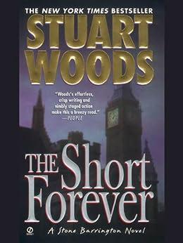 The Short Forever (Stone Barrington Book 8) by [Woods, Stuart]