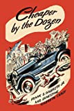 Front cover for the book Cheaper by the Dozen by Frank B. Gilbreth