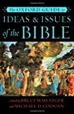 img - for The Oxford Guide to Ideas & Issues of the Bible book / textbook / text book