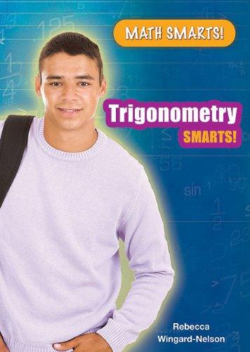 Trigonometry Smarts! (Math Smarts!)