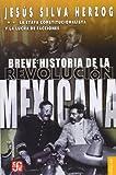 Breve Historia de la Revolucion Mexicana, Jesus Silva Herzog, 968160590X