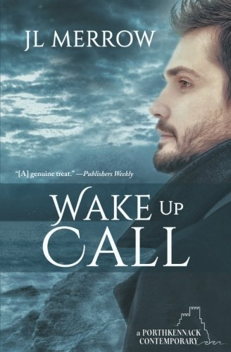 Wake Up Call (Porthkennack) (Volume 1)