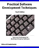 Practical Software Development Techniques 4th Edition, Ed Crookshanks, 1492334294