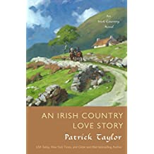 An Irish Country Love Story: A Novel (Irish Country Books)