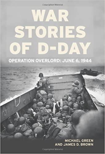 War Stories of D-Day: Operation Overlord: June 6, 1944: Michael ...