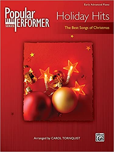 popular performer holiday hits the best songs of christmas popular performer series carol tornquist 0038081401096 amazon com books