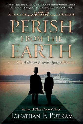 Image of Perish from the Earth: A Lincoln and Speed Mystery