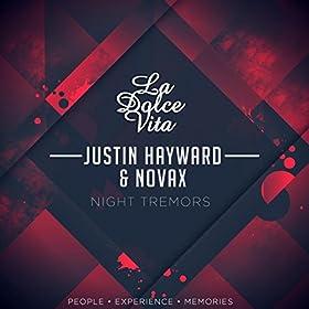 Justin Hayward & Novax - Night Tremors (Original Mix)