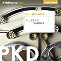 Vulcan's Hammer Audiobook by Philip K. Dick Narrated by Mel Foster