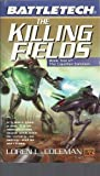 Battletech: Killing Fields, L Coleman, 0451457544