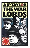 The War Lords, A. J. P. Taylor, 0140046380
