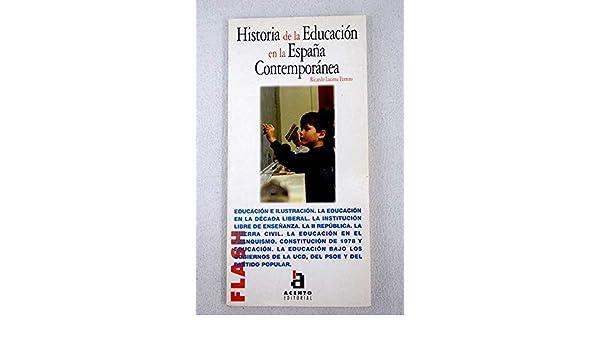 Historia de la educacion en la España contemporanea: Amazon.es ...